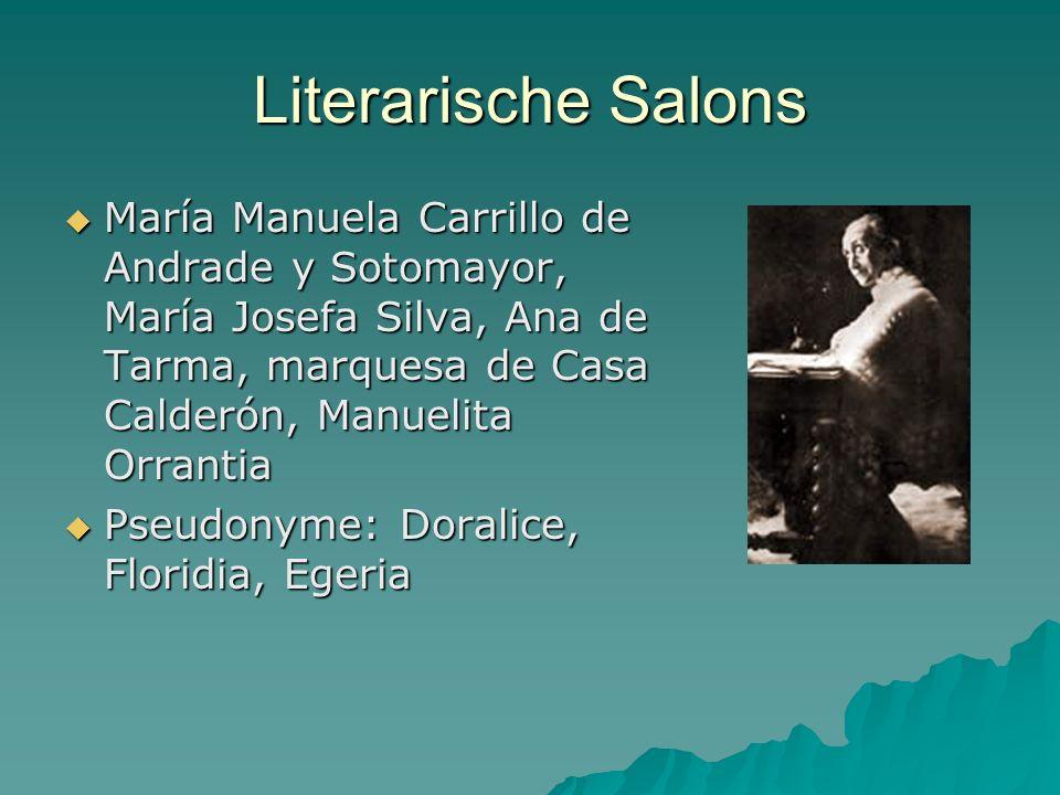 Literarische Salons María Manuela Carrillo de Andrade y Sotomayor, María Josefa Silva, Ana de Tarma, marquesa de Casa Calderón, Manuelita Orrantia Mar