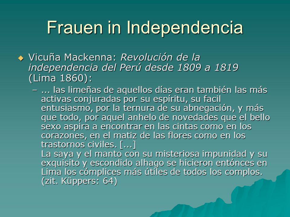 Frauen in Independencia Vicuña Mackenna: Revolución de la independencia del Perú desde 1809 a 1819 (Lima 1860): Vicuña Mackenna: Revolución de la inde