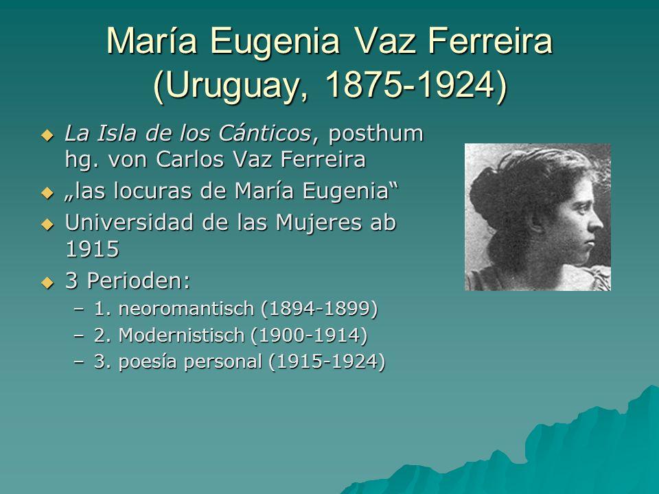 María Eugenia Vaz Ferreira (Uruguay, 1875-1924) La Isla de los Cánticos, posthum hg. von Carlos Vaz Ferreira La Isla de los Cánticos, posthum hg. von
