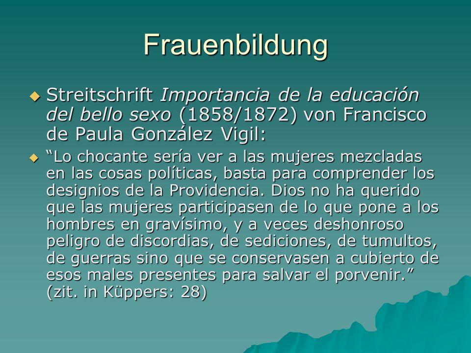 Frauenbildung Streitschrift Importancia de la educación del bello sexo (1858/1872) von Francisco de Paula González Vigil: Streitschrift Importancia de