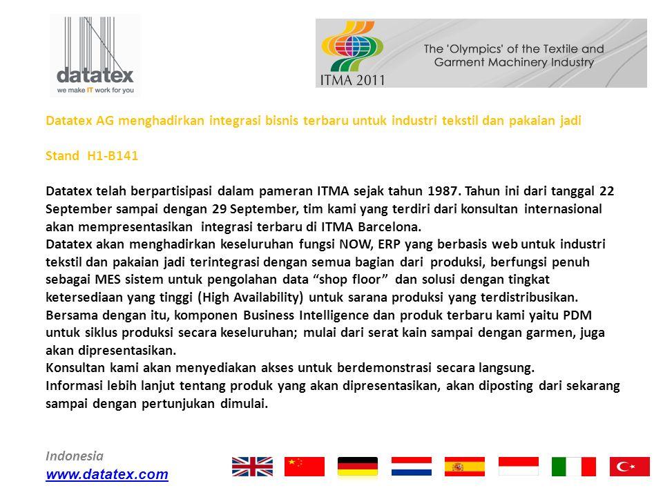 Datatex AG menghadirkan integrasi bisnis terbaru untuk industri tekstil dan pakaian jadi Stand H1-B141 Datatex telah berpartisipasi dalam pameran ITMA