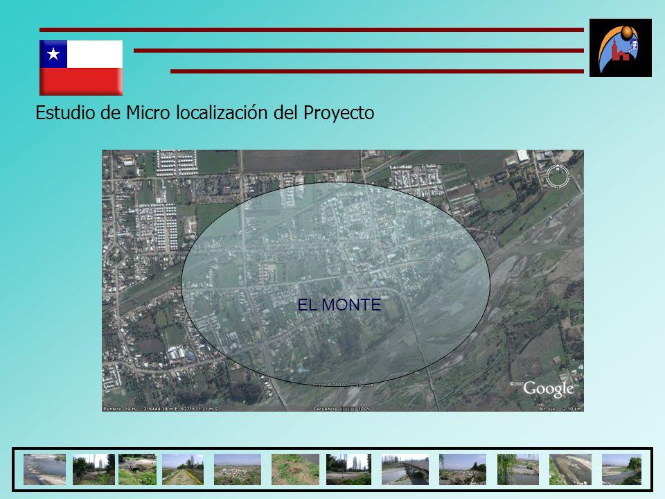 Estudio de Micro localización del Proyecto EL MONTE