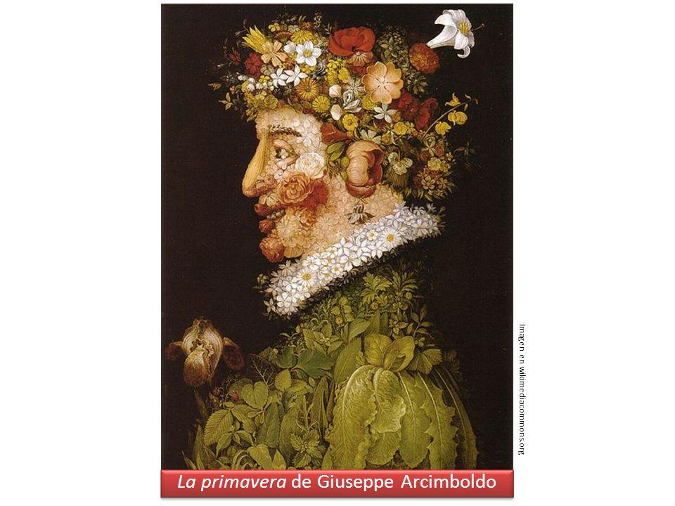 La primavera de Giuseppe Arcimboldo Imagen en wikimediacommons.org