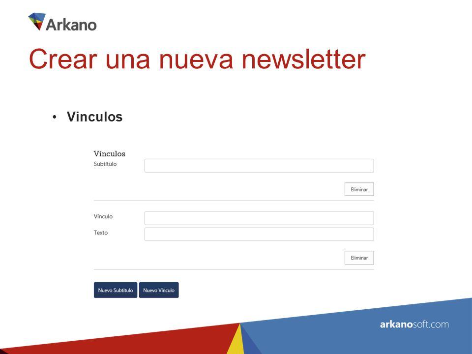 Vinculos Crear una nueva newsletter