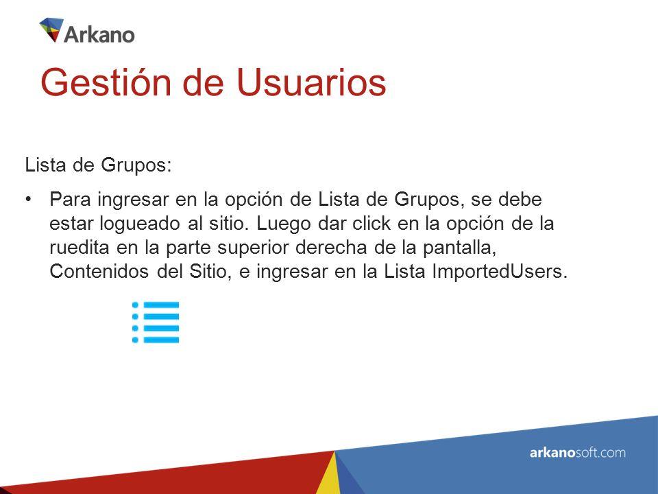 Lista de Grupos: Para ingresar en la opción de Lista de Grupos, se debe estar logueado al sitio.