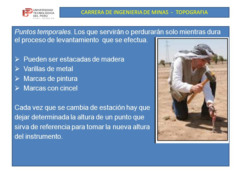 CARRERA DE INGENIERIA DE MINAS - TOPOGRAFIA Puntos permanentes.