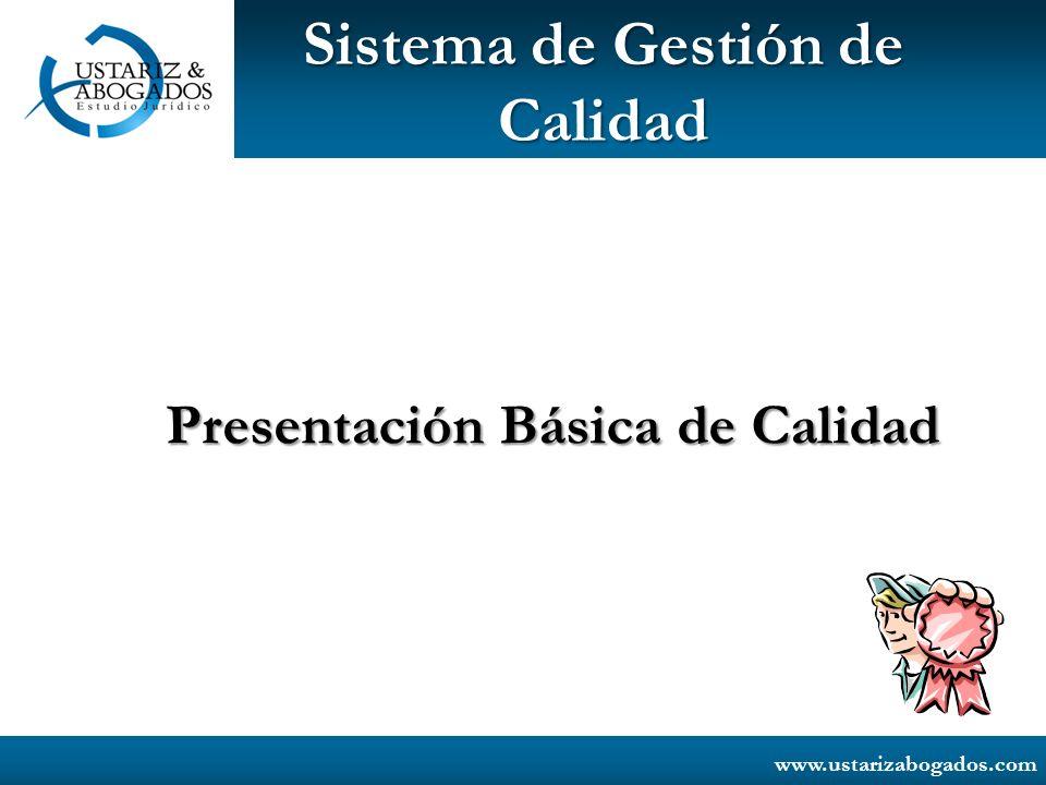 www.ustarizabogados.com Manual de Calidad La forma como se aplica el SGC a los servicios, procesos, instalaciones y áreas de la Firma.