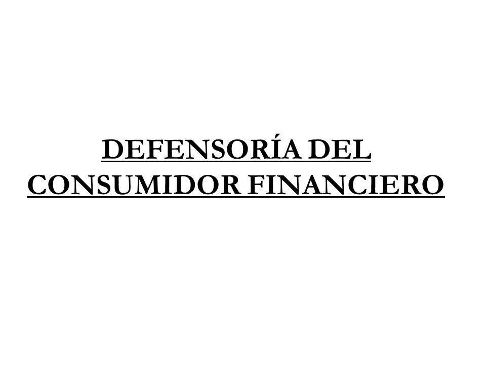 DEFENSORÍA DEL CONSUMIDOR FINANCIERO