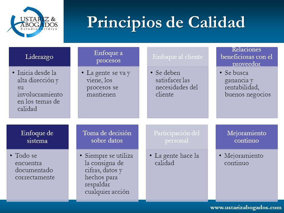 www.ustarizabogados.com Principios de Calidad