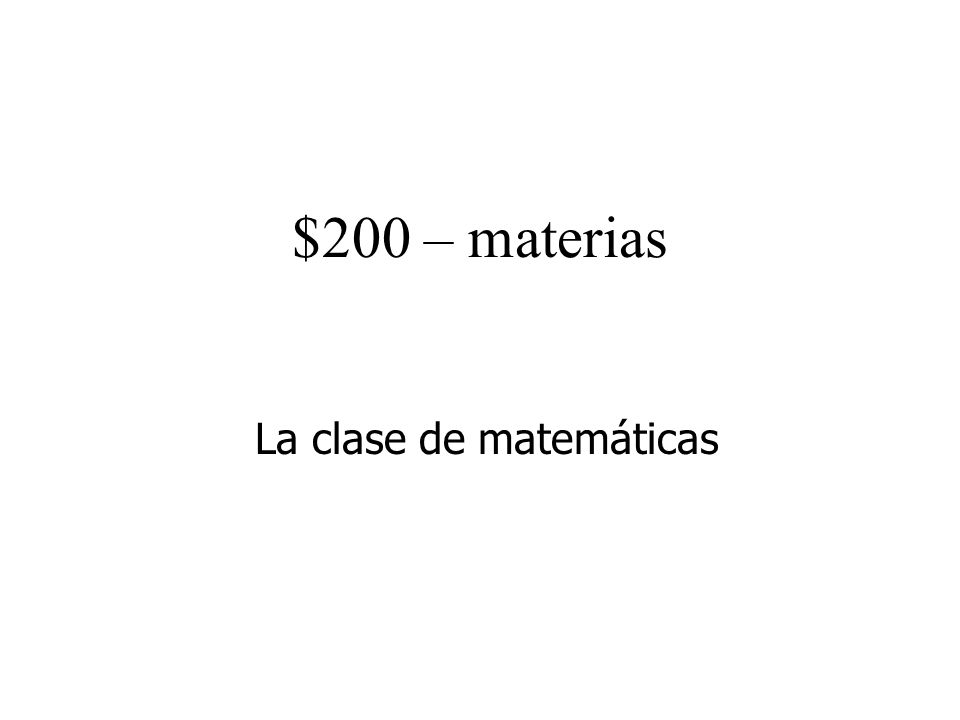 $200 – materias La clase de matemáticas