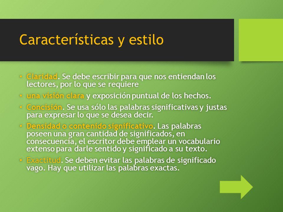 Características y estilo Claridad.