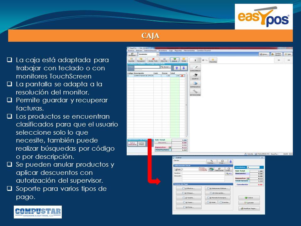  La caja está adaptada para trabajar con teclado o con monitores TouchScreen  La pantalla se adapta a la resolución del monitor.  Permite guardar y