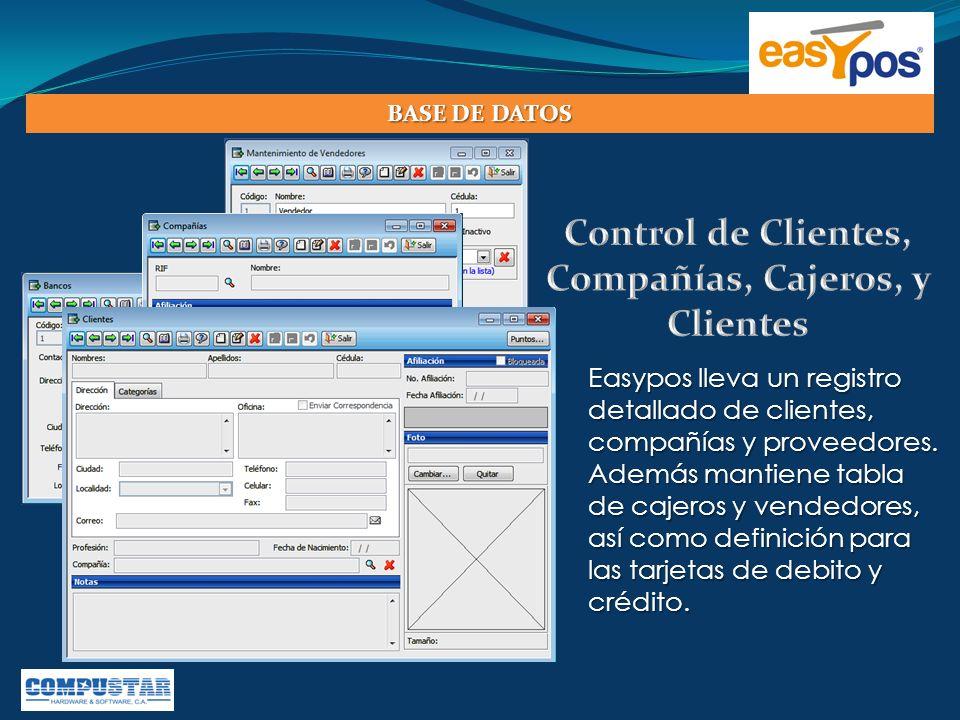 Easypos lleva un registro detallado de clientes, compañías y proveedores. Además mantiene tabla de cajeros y vendedores, así como definición para las