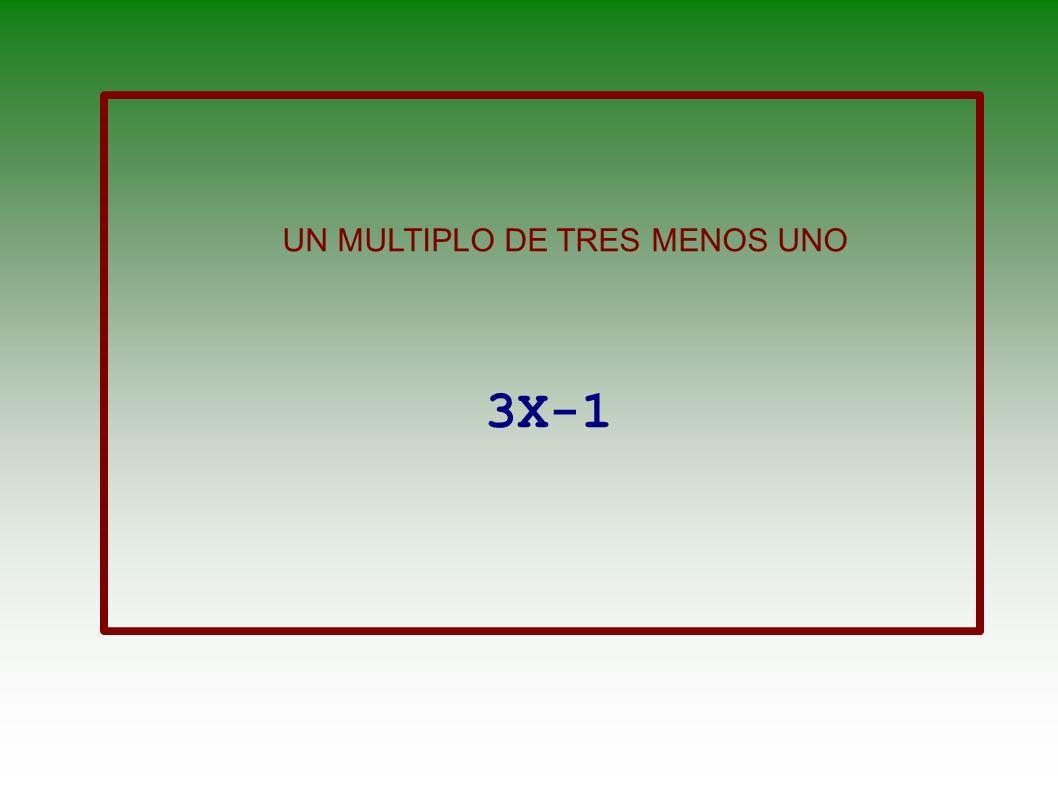 CUATRO VECES UN NÚMERO MENOS SUS DOS TERCIOS 4x- 2x 3