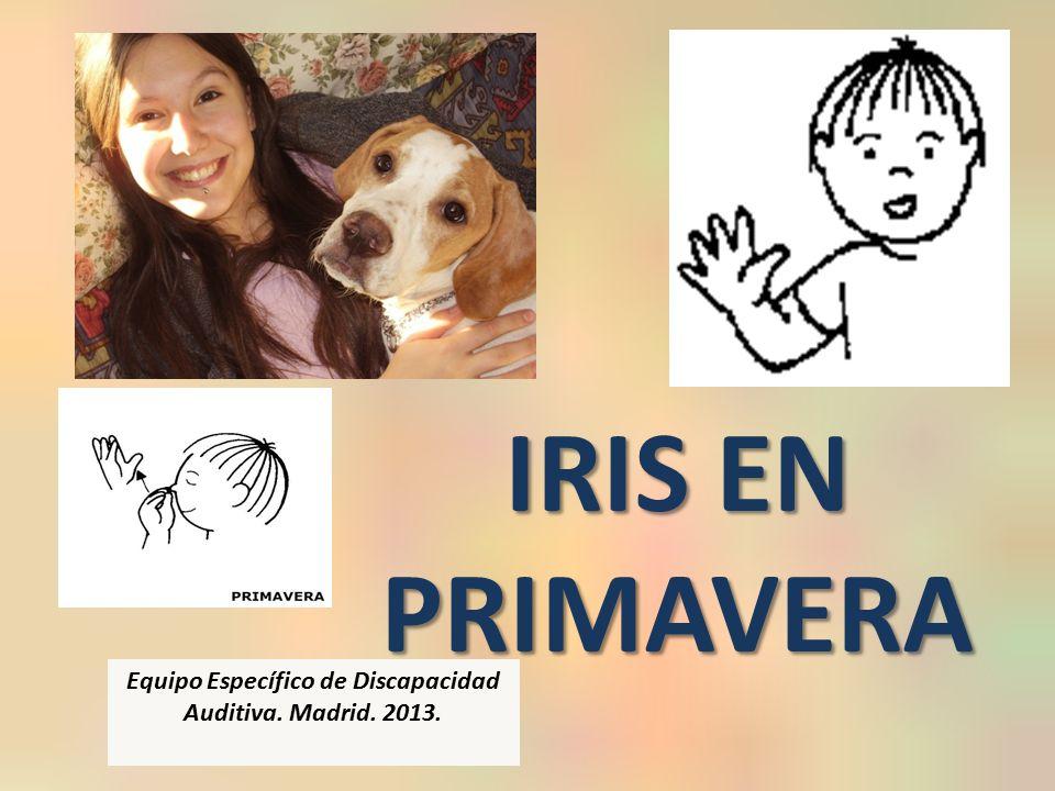 Iris vuelve a casa y encuentra a Frida. Iris abraza a Frida. Te quiero mucho… ¡No estés celosa!