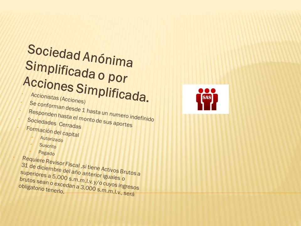 Sociedad Anónima Simplificada o por Acciones Simplificada.