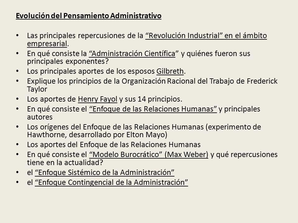 Evolución del Pensamiento Administrativo Las principales repercusiones de la Revolución Industrial en el ámbito empresarial.