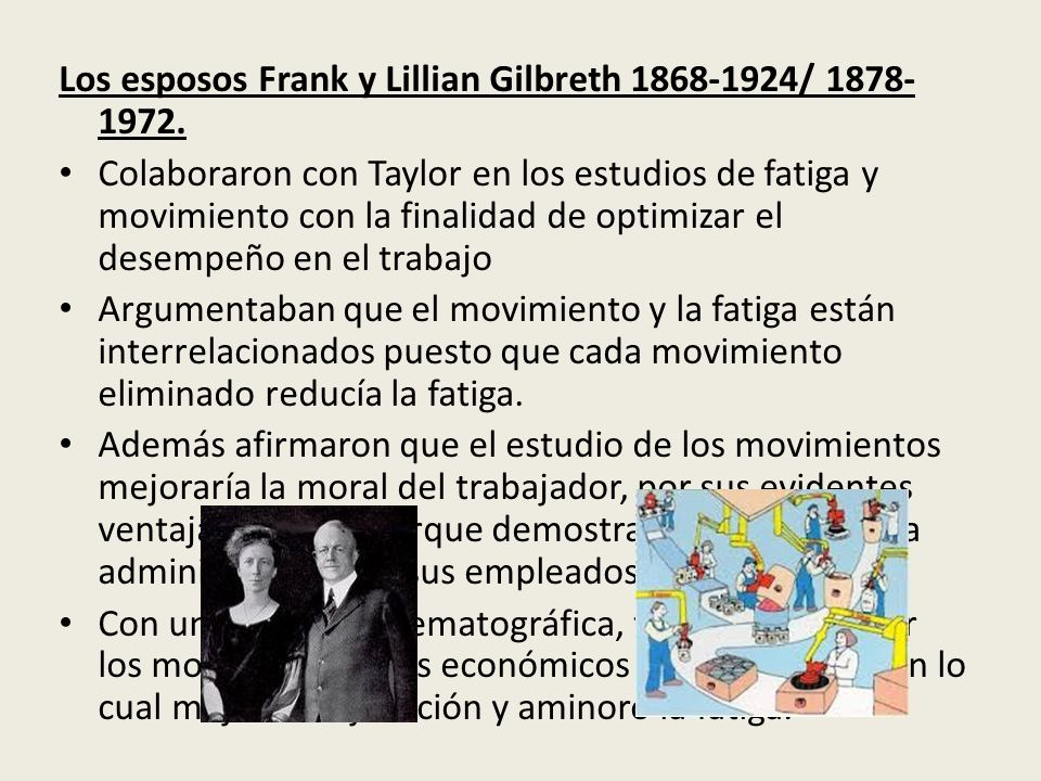 Los esposos Frank y Lillian Gilbreth 1868-1924/ 1878- 1972.