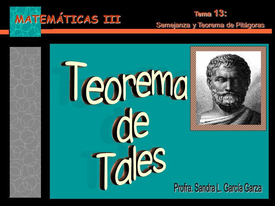 MATEMÁTICAS III Tales de Mileto (c.625-c.
