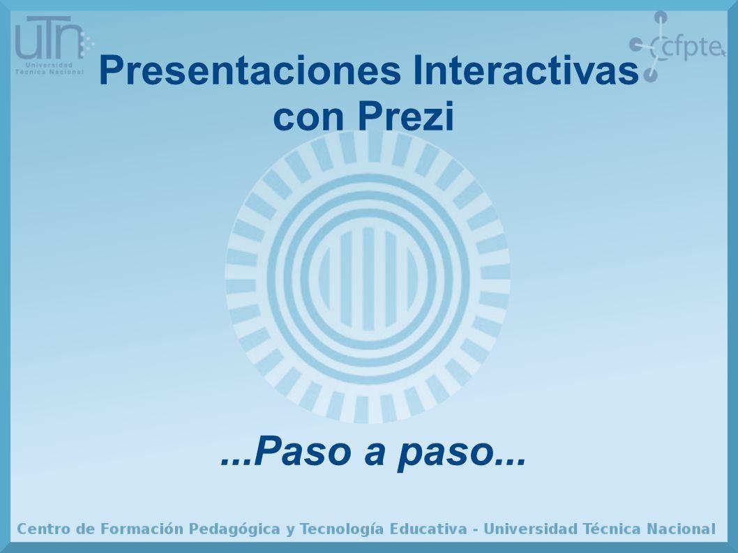 Presentaciones Interactivas con Prezi...Paso a paso...
