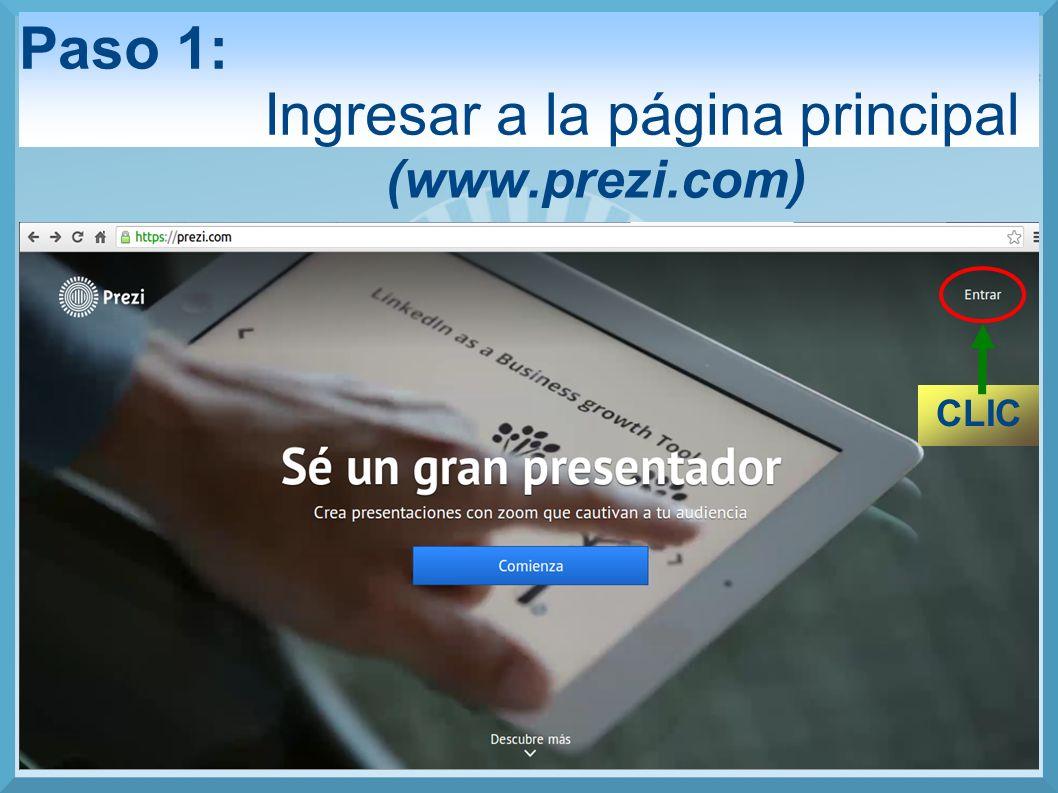Paso 1: Ingresar a la página principal (www.prezi.com) CLIC