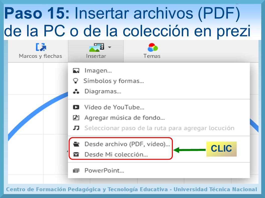 Paso 15: Insertar archivos (PDF) de la PC o de la colección en prezi CLIC