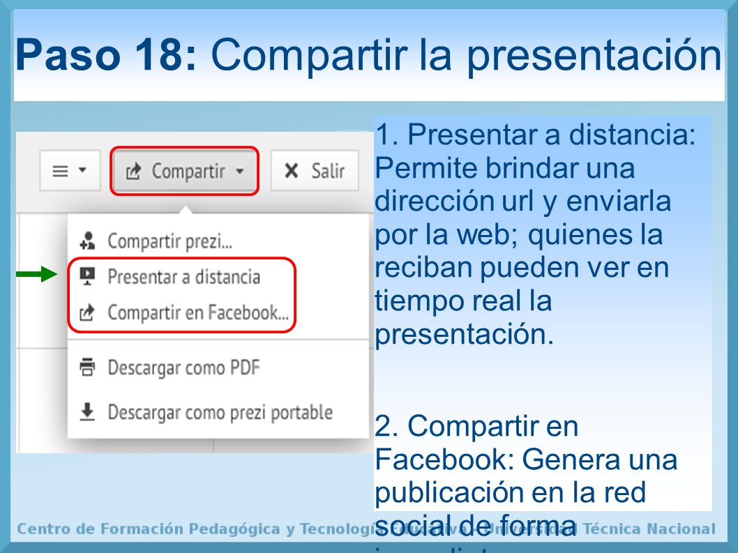 Paso 18: Compartir la presentación 1.