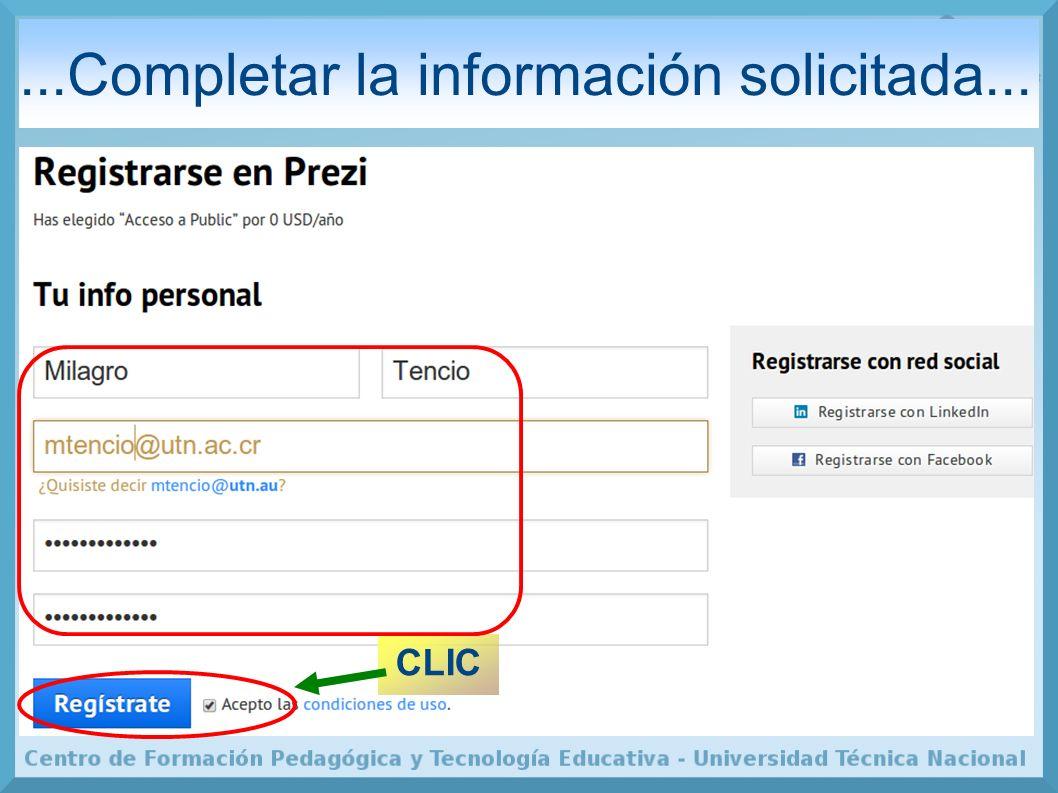 ...Completar la información solicitada... CLIC