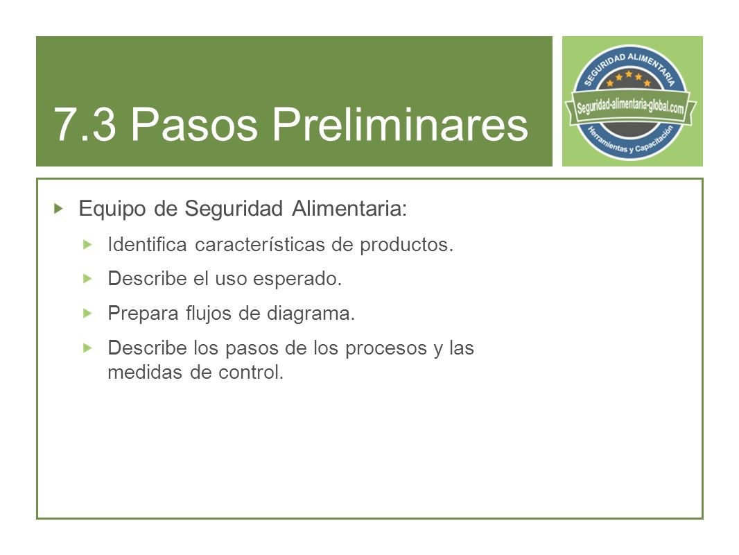 7.3 Pasos Preliminares Equipo de Seguridad Alimentaria: Identifica características de productos.