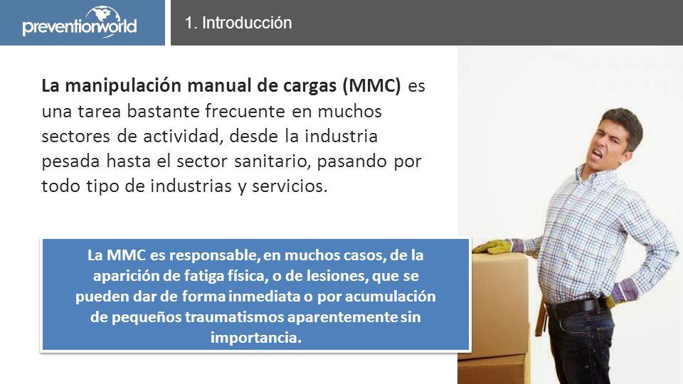 Presentación realizada por Prevention World La manipulación manual de cargas (MMC) es una tarea bastante frecuente en muchos sectores de actividad, de