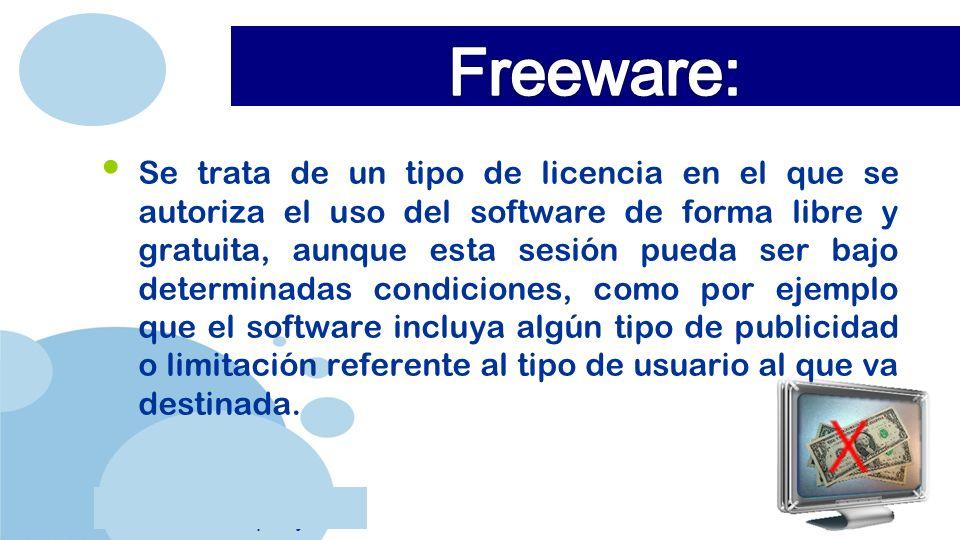 Se trata de un tipo de licencia en el que se autoriza el uso del software de forma libre y gratuita, aunque esta sesión pueda ser bajo determinadas condiciones, como por ejemplo que el software incluya algún tipo de publicidad o limitación referente al tipo de usuario al que va destinada.