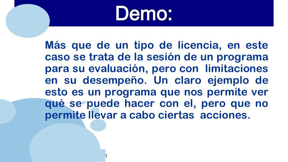 www.company.com Más que de un tipo de licencia, en este caso se trata de la sesión de un programa para su evaluación, pero con limitaciones en su desempeño.
