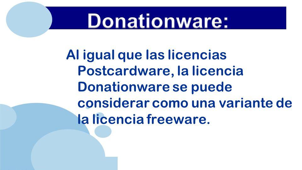 www.company.com Al igual que las licencias Postcardware, la licencia Donationware se puede considerar como una variante de la licencia freeware.