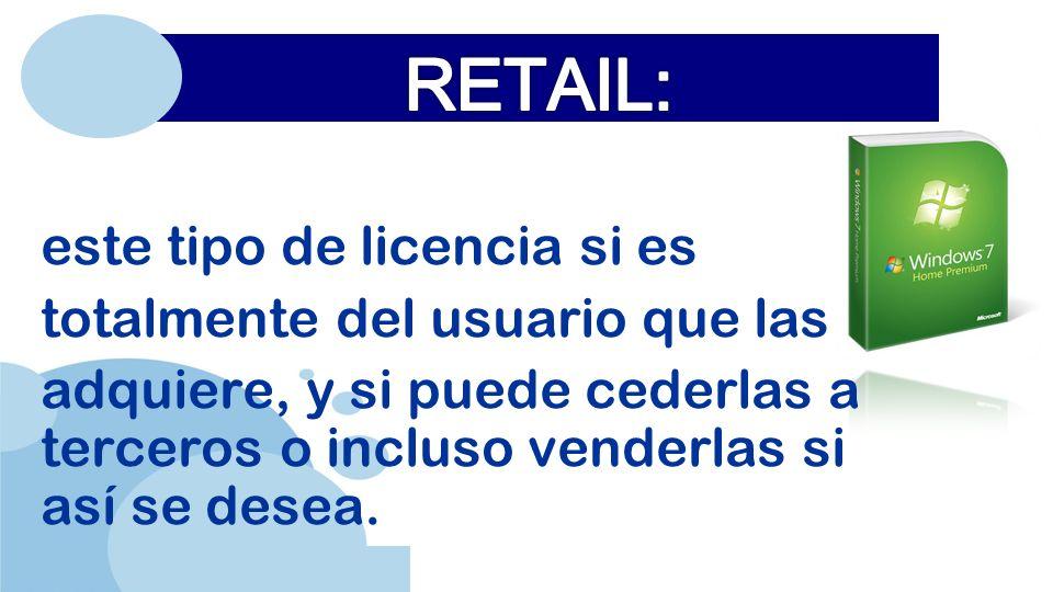 www.company.com este tipo de licencia si es totalmente del usuario que las adquiere, y si puede cederlas a terceros o incluso venderlas si así se desea.
