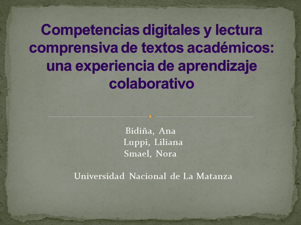 Bidiña, Ana Luppi, Liliana Smael, Nora Universidad Nacional de La Matanza
