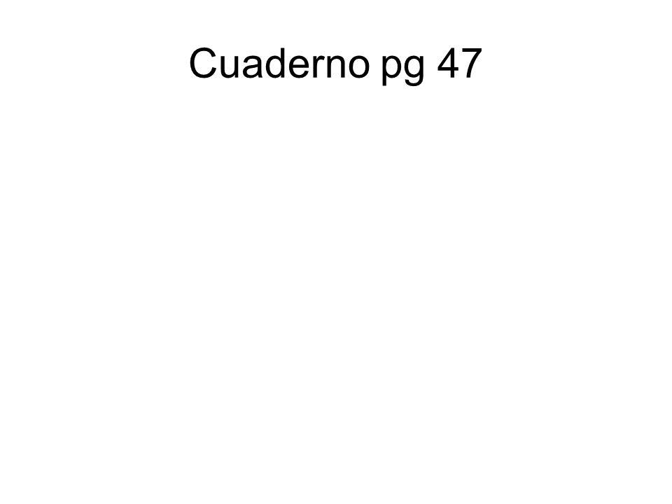 Cuaderno pg 47