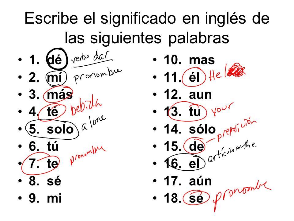 Escribe el significado en inglés de las siguientes palabras 1.