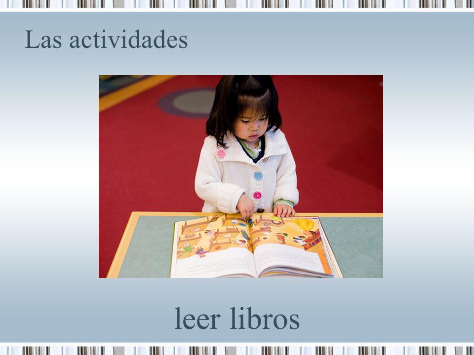 Las actividades leer libros