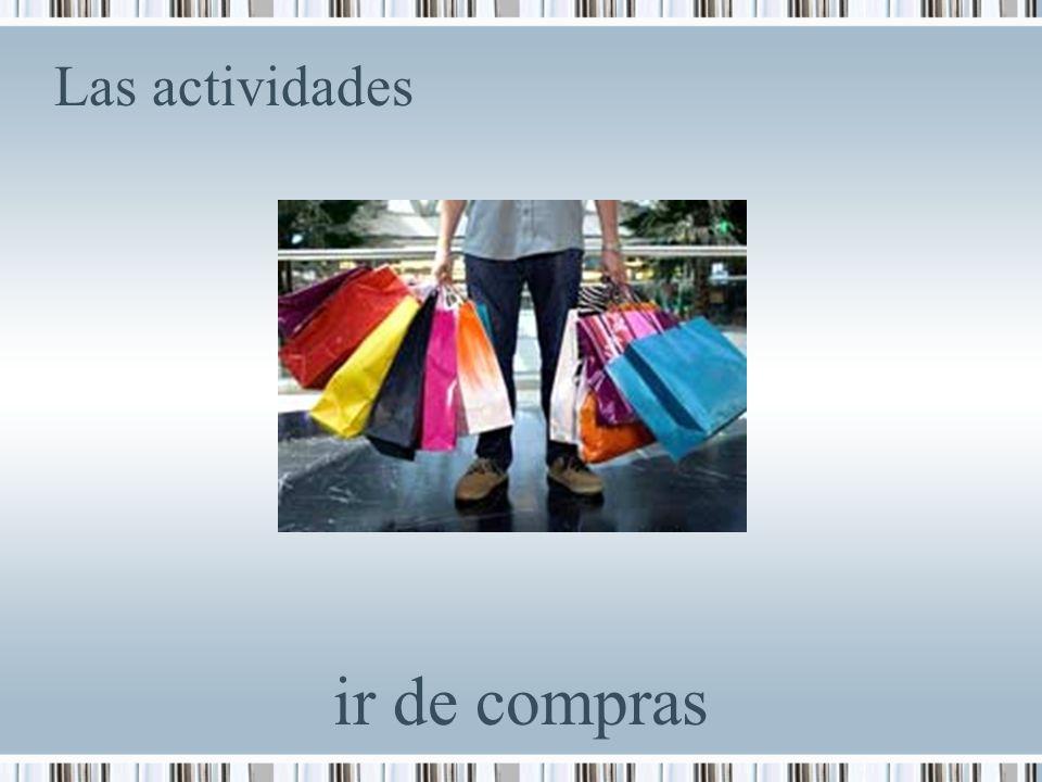 Las actividades ir de compras
