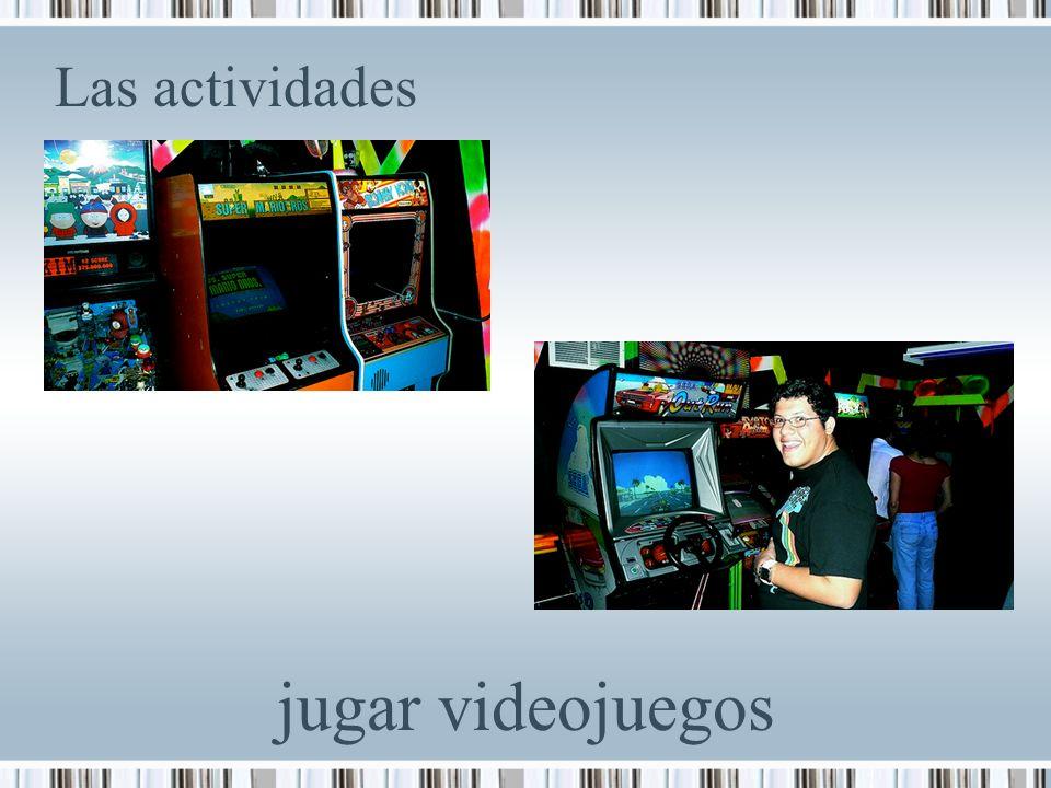 Las actividades jugar videojuegos