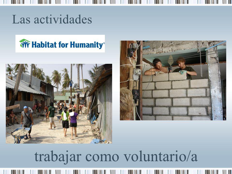Las actividades trabajar como voluntario/a