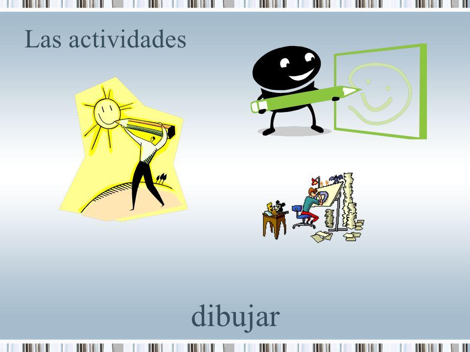 Las actividades dibujar
