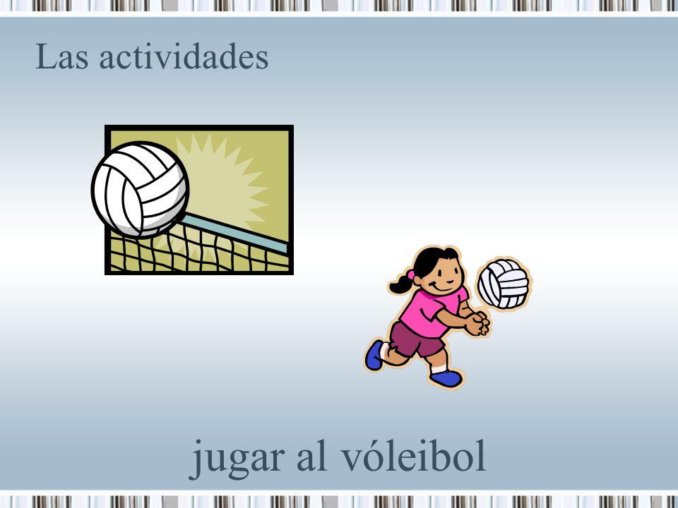 Las actividades jugar al vóleibol