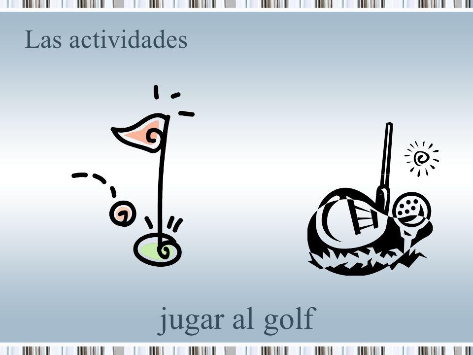 Las actividades jugar al golf