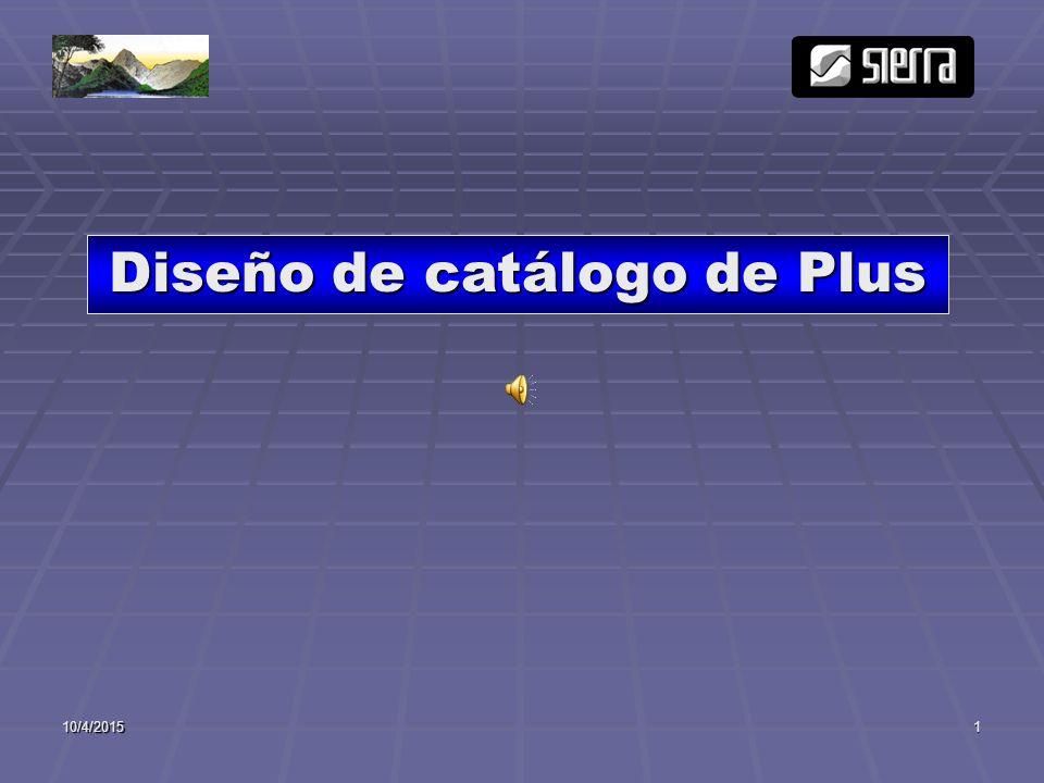 10/4/20151 Diseño de catálogo de Plus