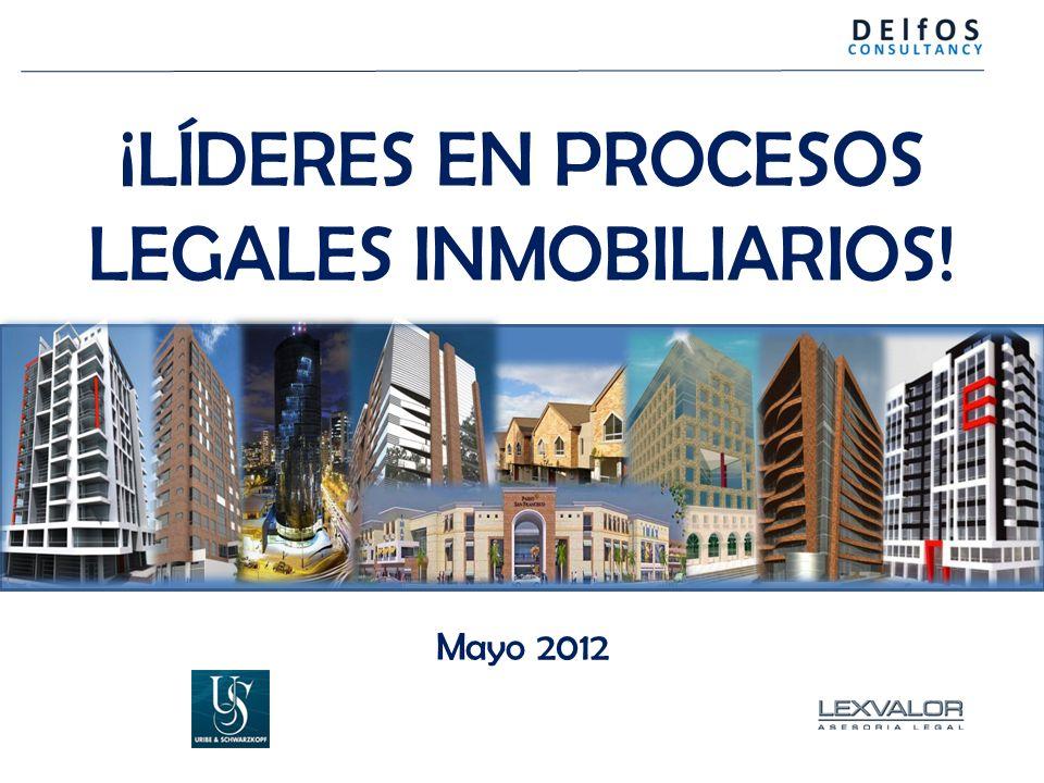 ¡LÍDERES EN PROCESOS LEGALES INMOBILIARIOS! Mayo 2012