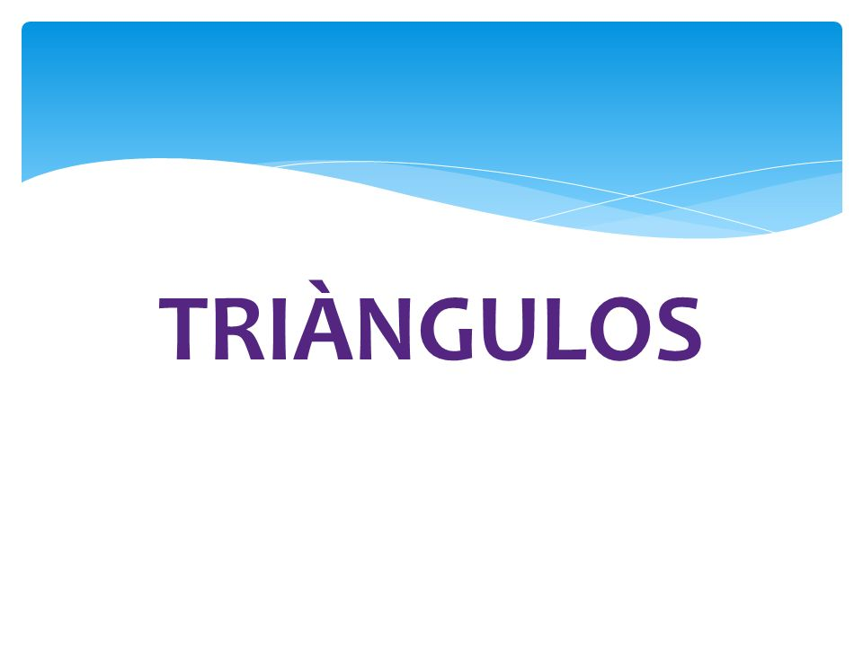 TRIÀNGULOS