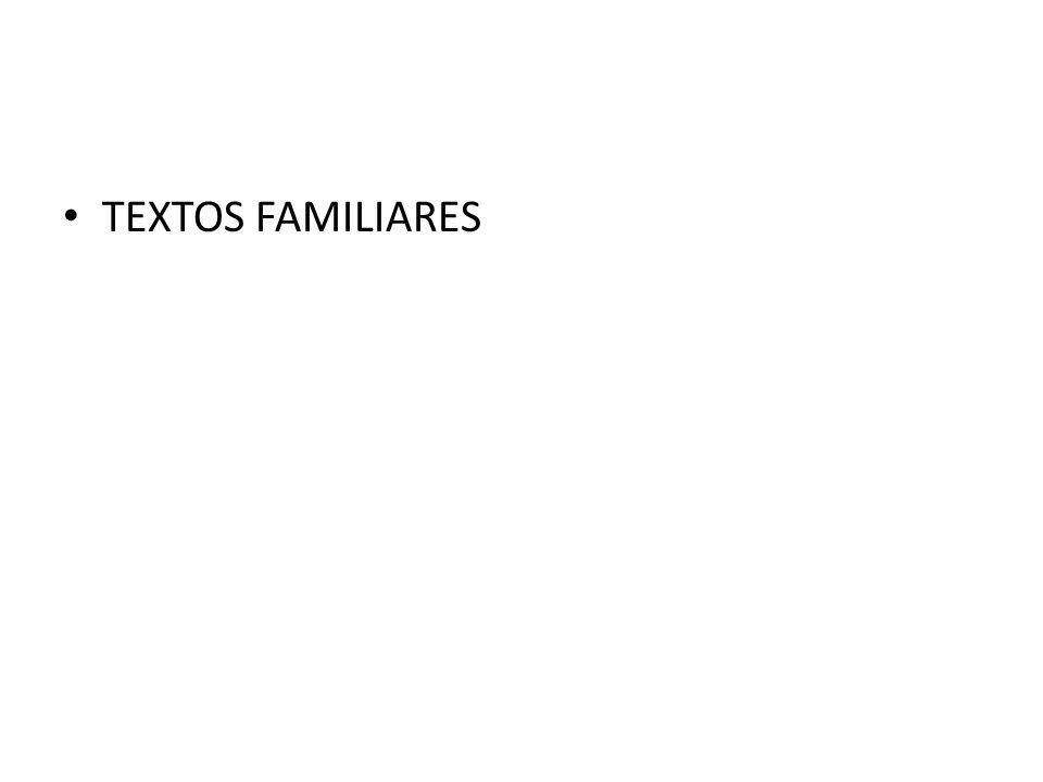 TEXTOS FAMILIARES