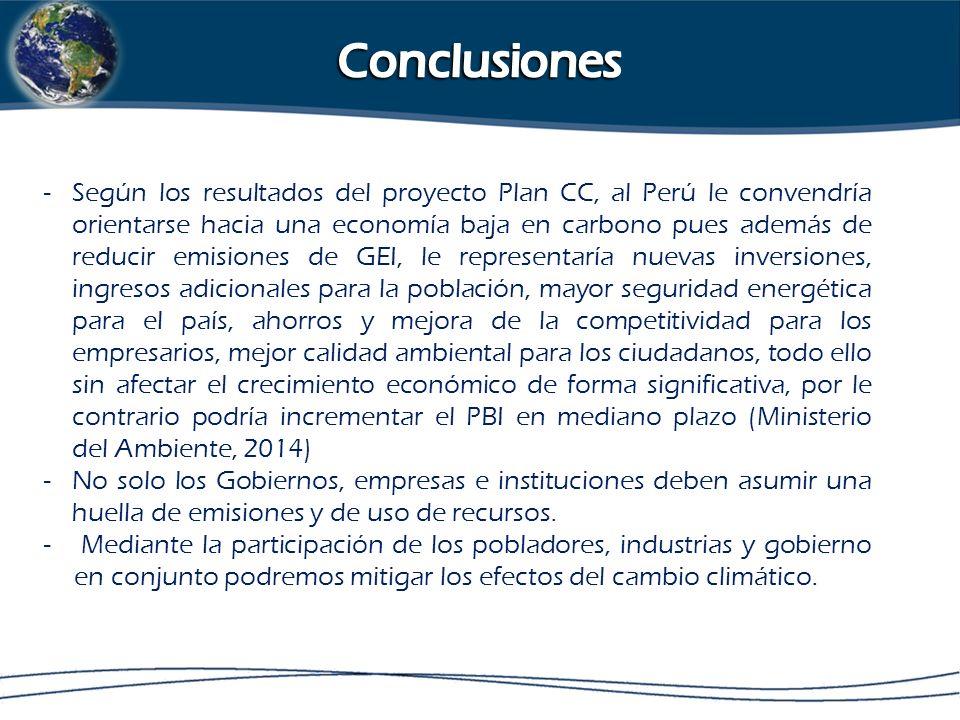 -Según los resultados del proyecto Plan CC, al Perú le convendría orientarse hacia una economía baja en carbono pues además de reducir emisiones de GEI, le representaría nuevas inversiones, ingresos adicionales para la población, mayor seguridad energética para el país, ahorros y mejora de la competitividad para los empresarios, mejor calidad ambiental para los ciudadanos, todo ello sin afectar el crecimiento económico de forma significativa, por le contrario podría incrementar el PBI en mediano plazo (Ministerio del Ambiente, 2014) -No solo los Gobiernos, empresas e instituciones deben asumir una huella de emisiones y de uso de recursos.