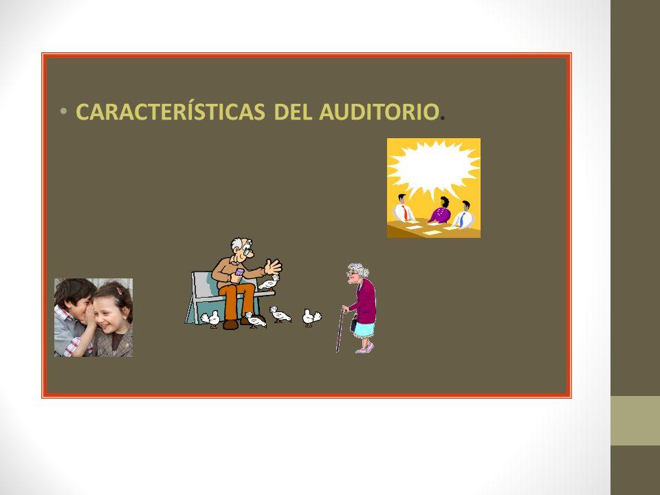CARACTERÍSTICAS DEL AUDITORIO.